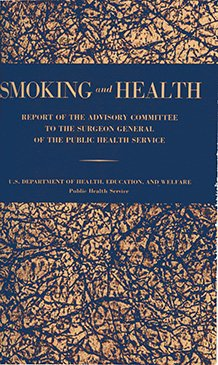 A picture of the front cover of the report on Smoking and Health, first Surgeon General report showing cigarettes cause cancer