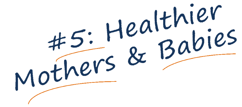 Healthier mothers and babies banner text