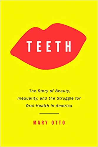 Book cover for Mary Otto's Teeth - red lips on yellow cover